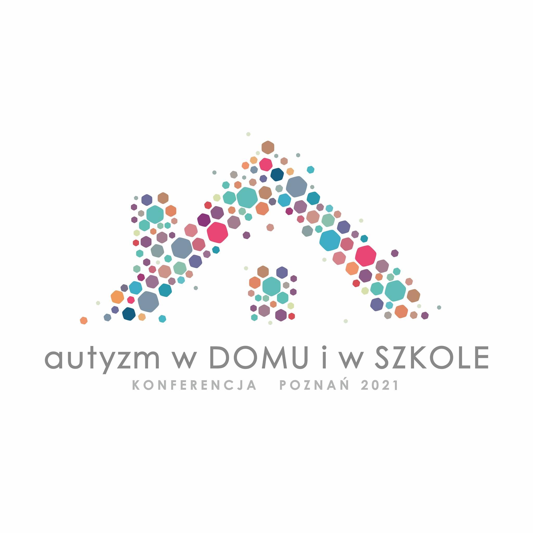 """konferencja naukowo-szkoleniowa """"AUTYZM W DOMU I SZKOLE"""""""